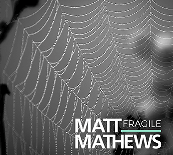 CD Matt Mathews Fragile