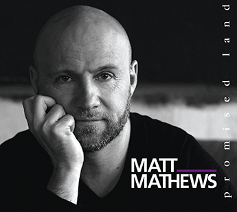 CD Matt Mathews Promised Land
